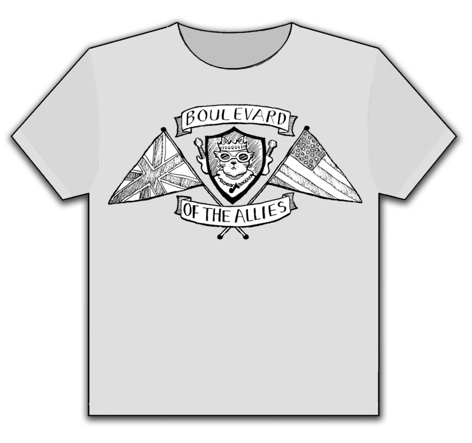 NEW T-SHIRTS AVAILABLE! TO PURCHASE, MESSAGE US THRU WWW.FACEBOOK.COM/BOULEVARDOFTHEALLIES